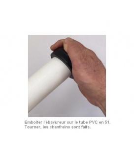 Ebavurage d'un tube PVC en 51